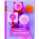 Elegante PaperPompons: Papierdekorationen für...